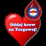 Krwinka z Targowej -akcja honorowego oddawania krwi